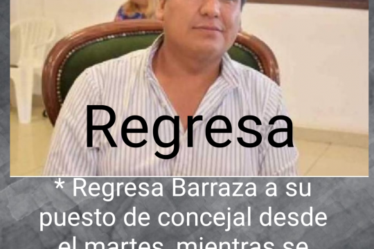 La decisión de la JUSTICIA sobre el concejal Barraza